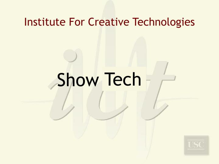Institute For Creative Technologies