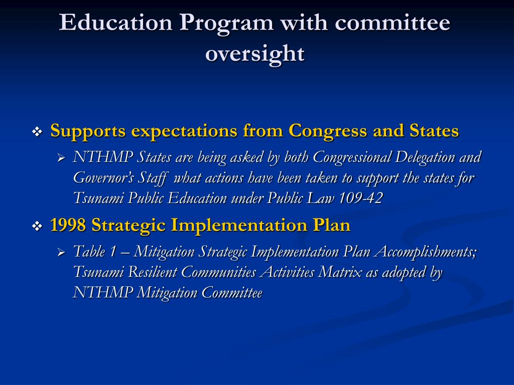 Education Program with committee oversight