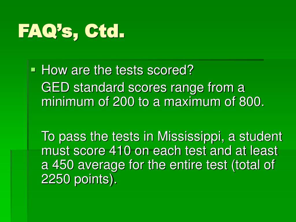 FAQ's, Ctd.