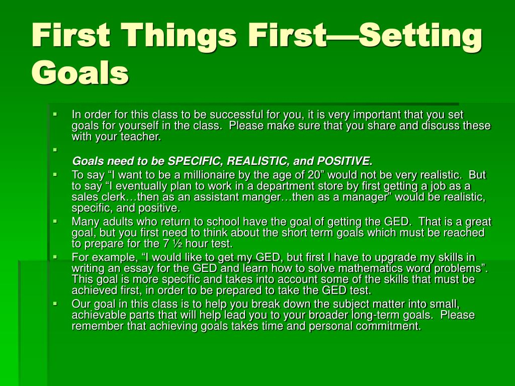First Things First—Setting Goals