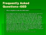 frequently asked questions ged