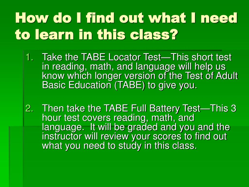 How do I find out what I need to learn in this class?