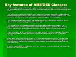 key features of abe ged classes
