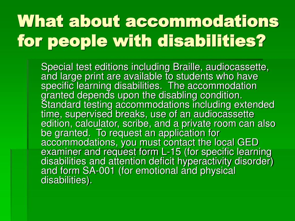 What about accommodations for people with disabilities?