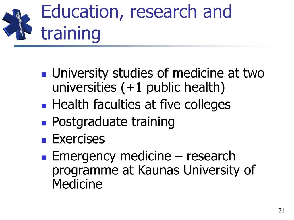 Education, research and training
