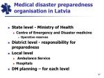 medical disaster preparedness organisation in latvia