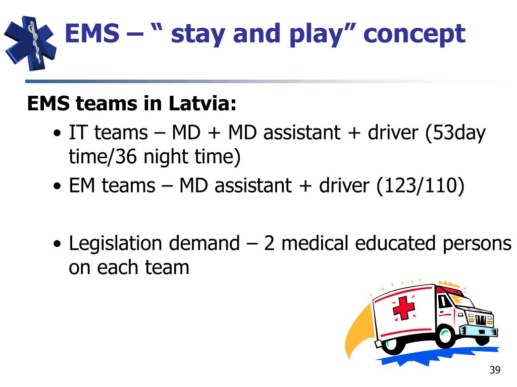 "EMS – "" stay and play"" concept"