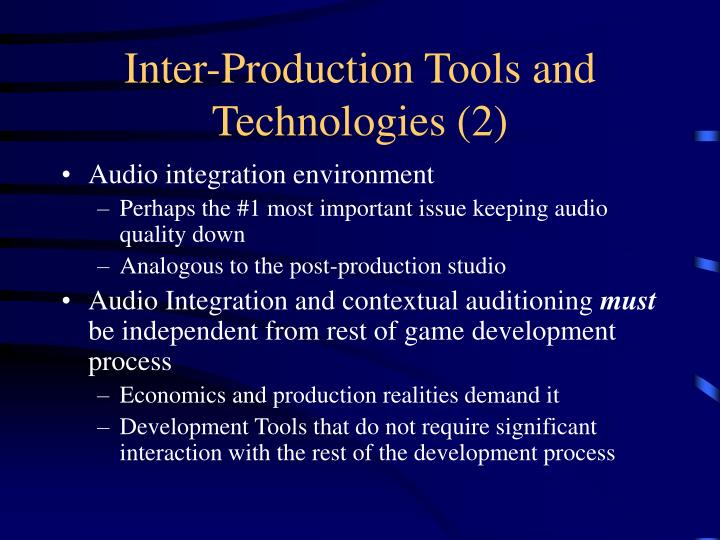 Inter-Production Tools and Technologies (2)