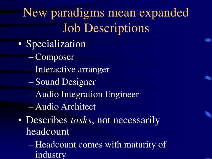 New paradigms mean expanded Job Descriptions