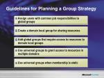 guidelines for planning a group strategy
