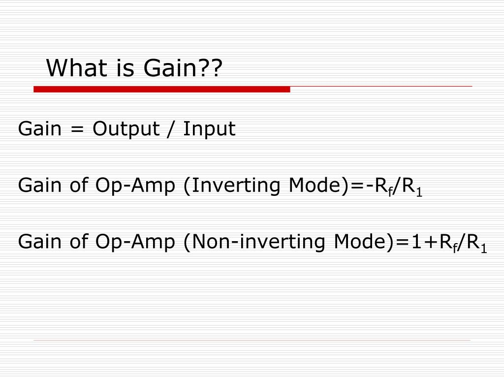 What is Gain??