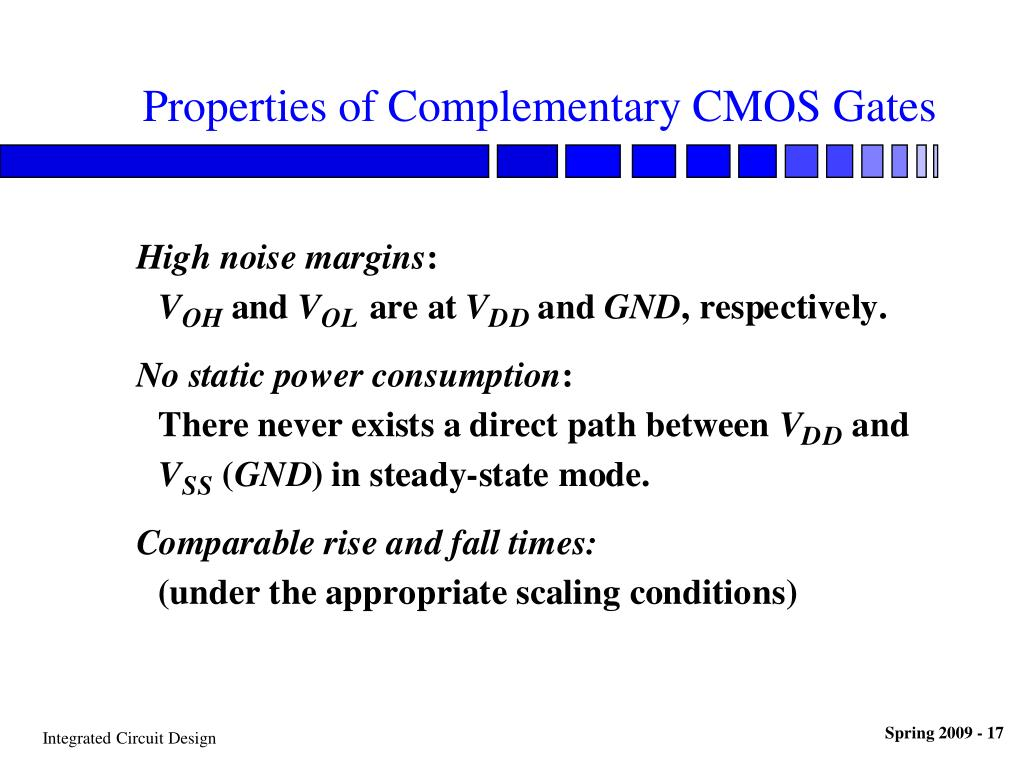 Properties of Complementary CMOS Gates