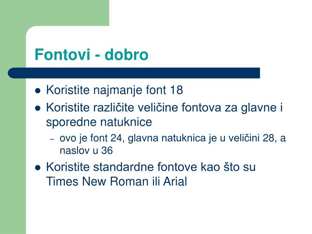 Fontovi - dobro