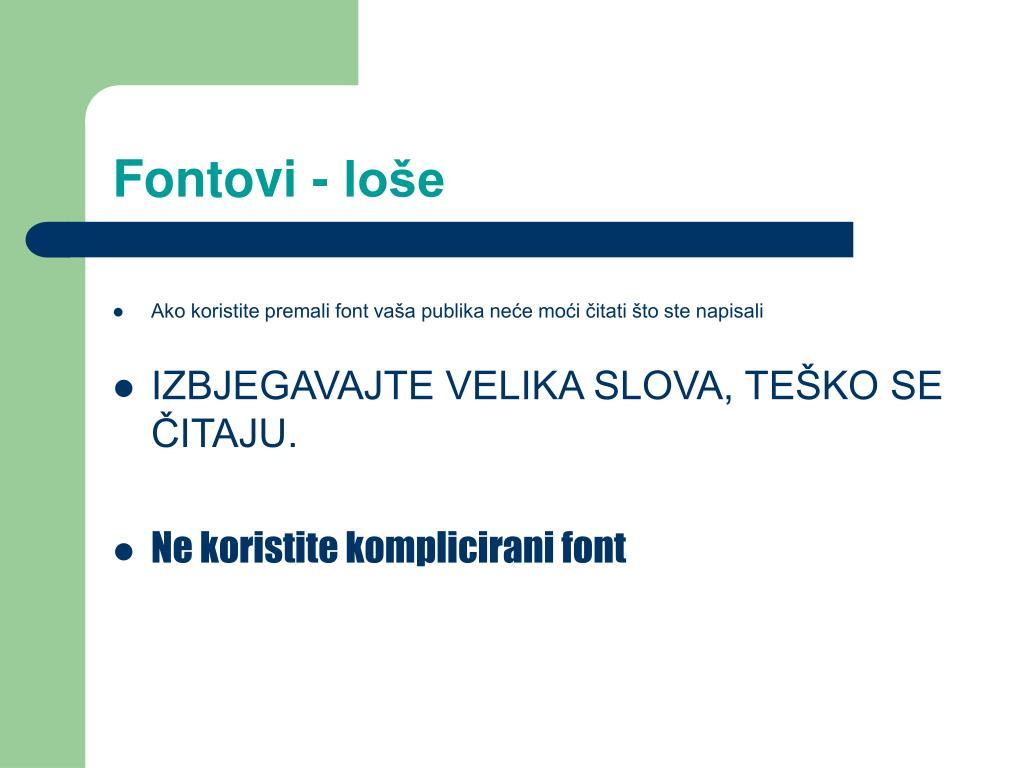 Fontovi - loše