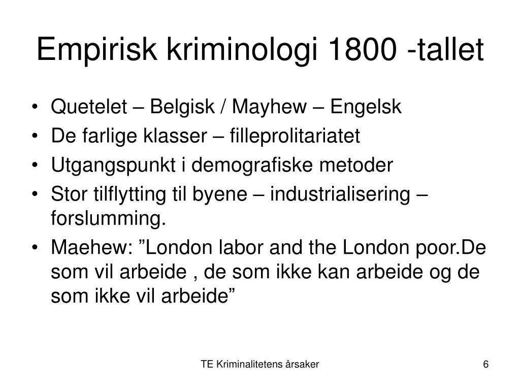Empirisk kriminologi 1800 -tallet
