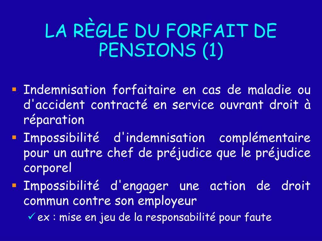 LA RÈGLE DU FORFAIT DE PENSIONS (1)