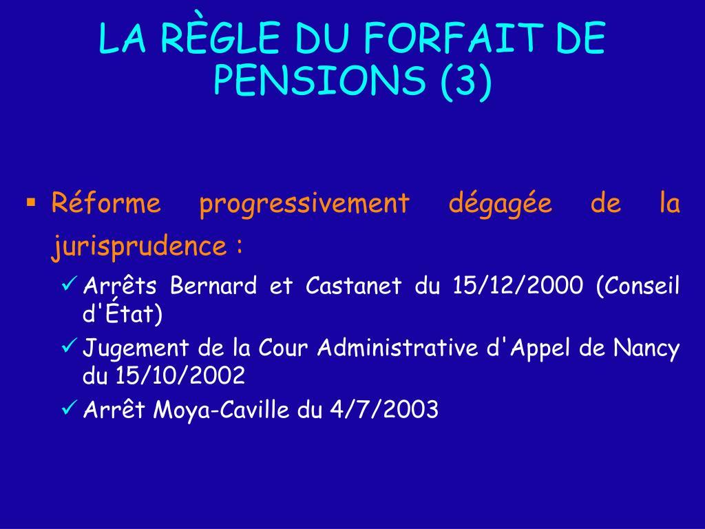LA RÈGLE DU FORFAIT DE PENSIONS (3)