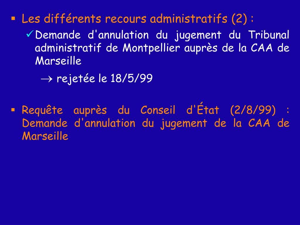 Les différents recours administratifs (2) :