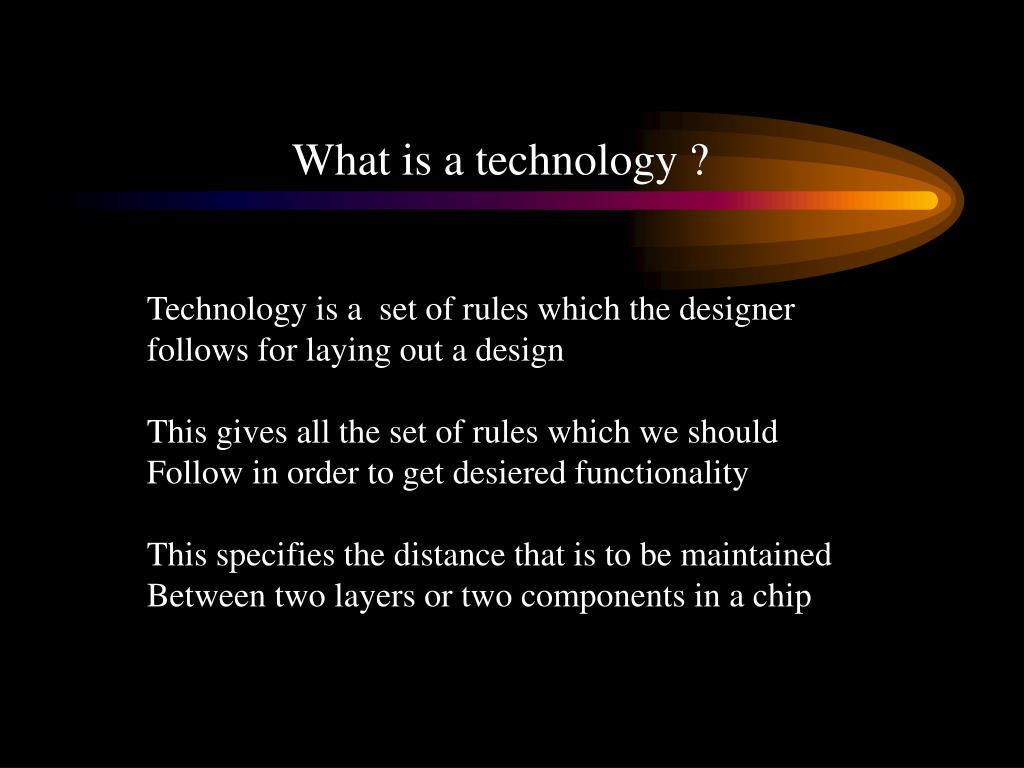 What is a technology ?