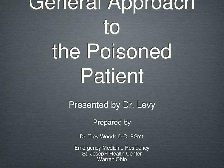 General approach to the poisoned patient