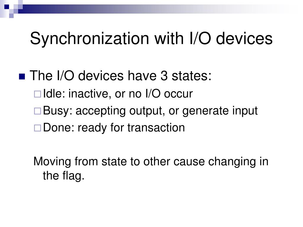 Synchronization with I/O devices