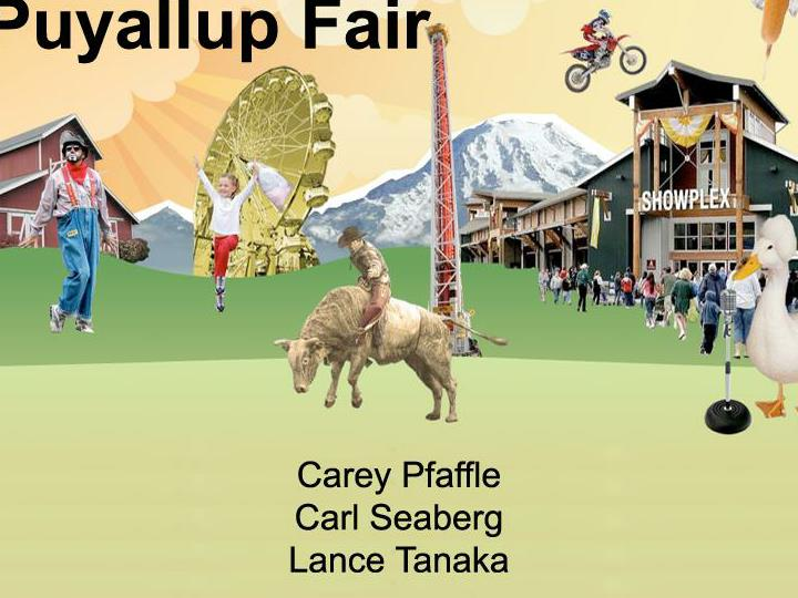 Have you have been to the puyallup fair