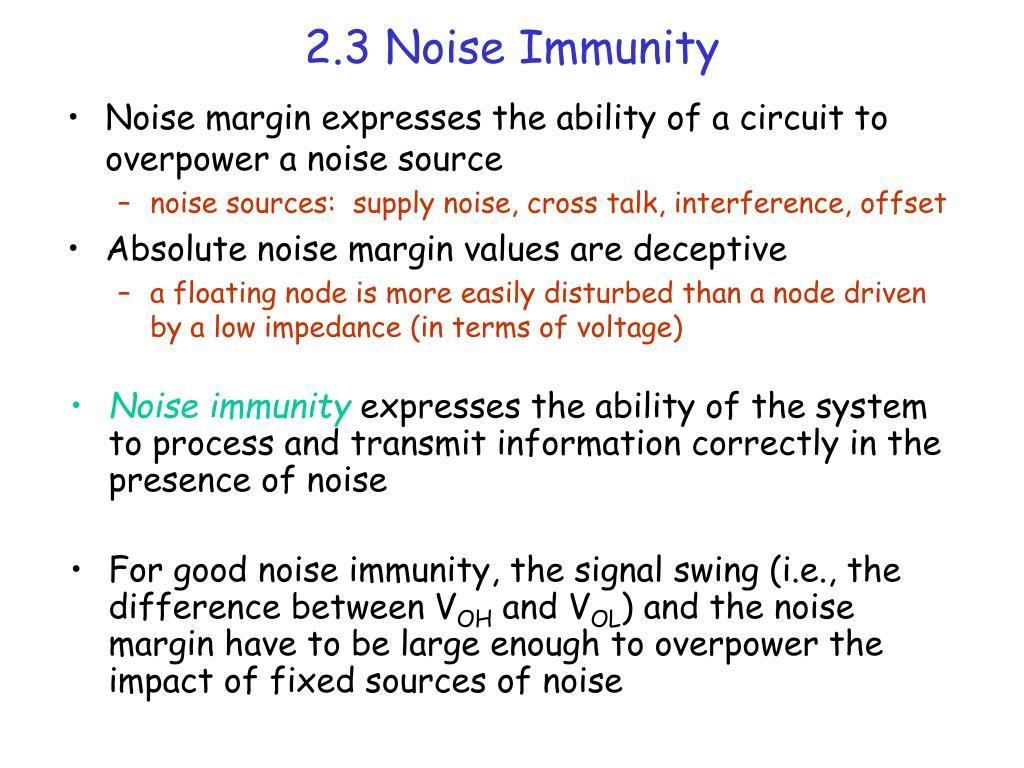 2.3 Noise Immunity