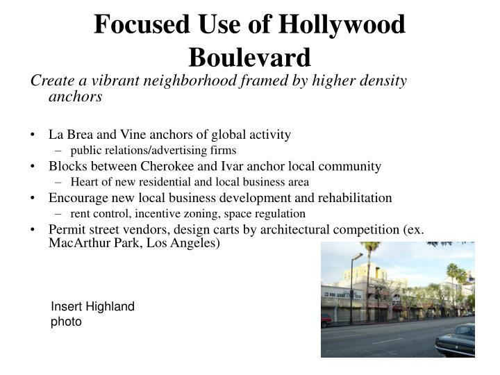 Focused Use of Hollywood Boulevard
