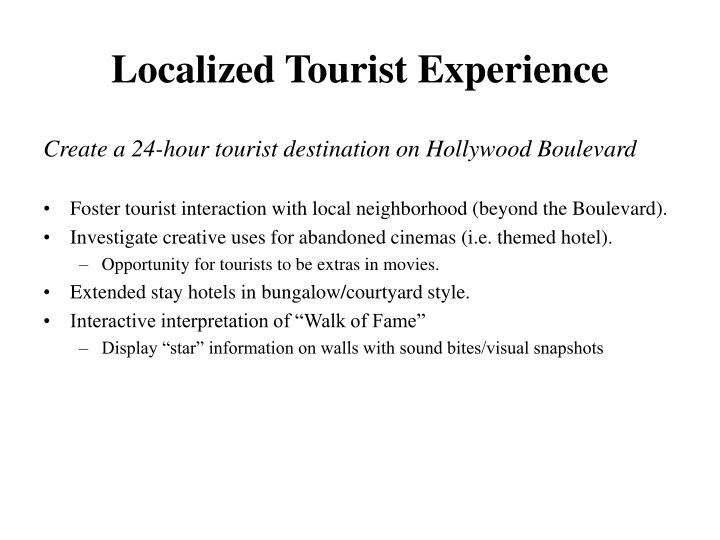Localized Tourist Experience