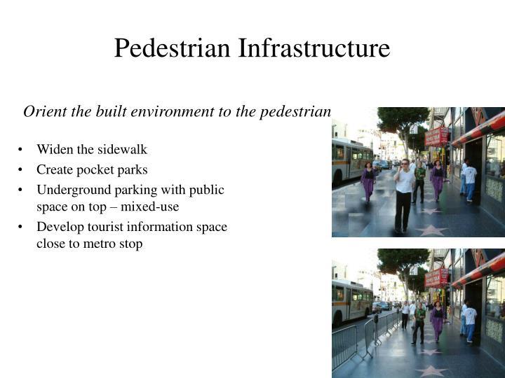 Pedestrian Infrastructure