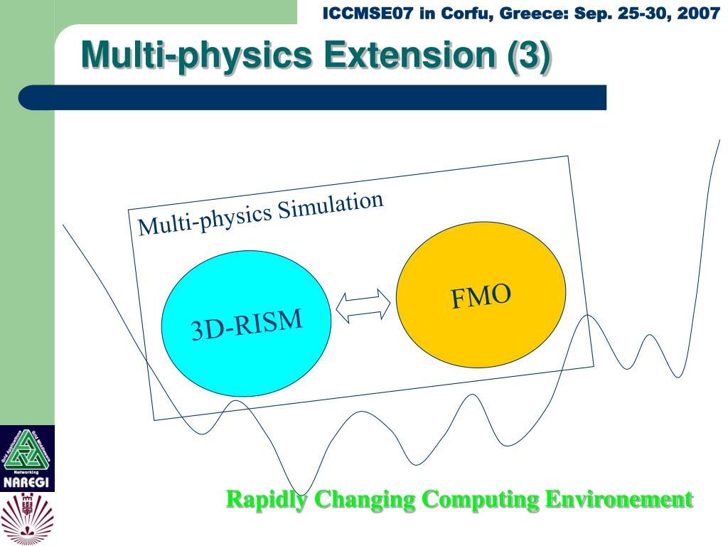 Multi-physics Extension (3)