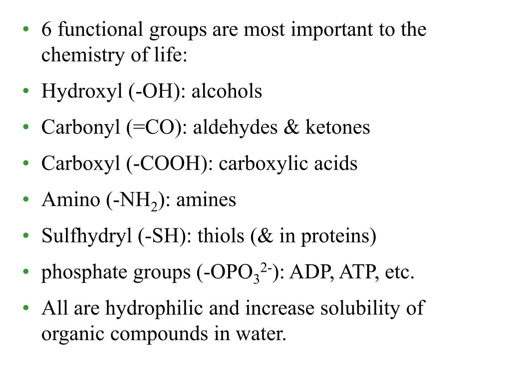 6 functional groups are most important to the chemistry of life: