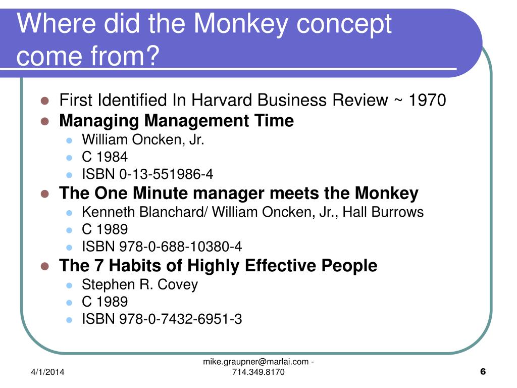 Where did the Monkey concept come from?