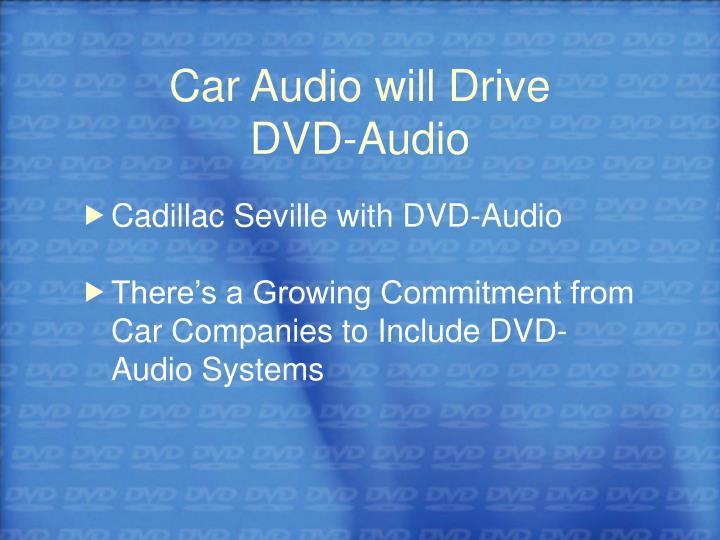 Car Audio will Drive