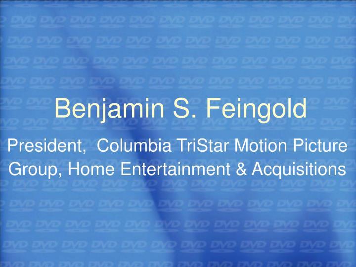 Benjamin S. Feingold