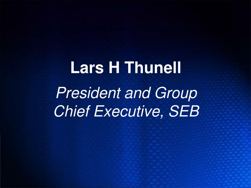 Lars H Thunell