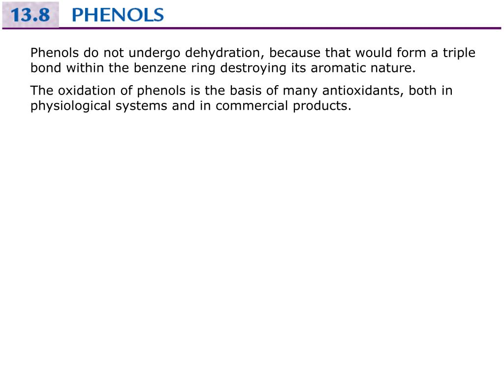 Phenols do not undergo dehydration, because that would form a triple bond within the benzene ring destroying its aromatic nature.