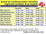 zuivel en cardiovaculaire risicofactoren regressie analyse p waarde10
