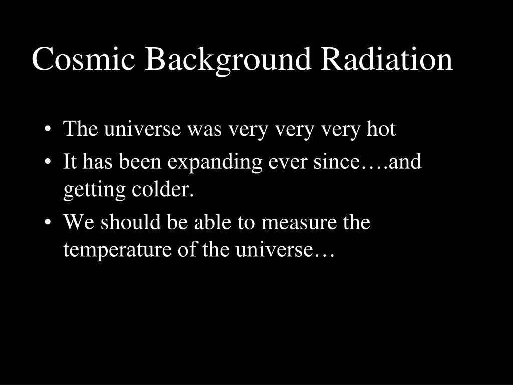 Cosmic Background Radiation