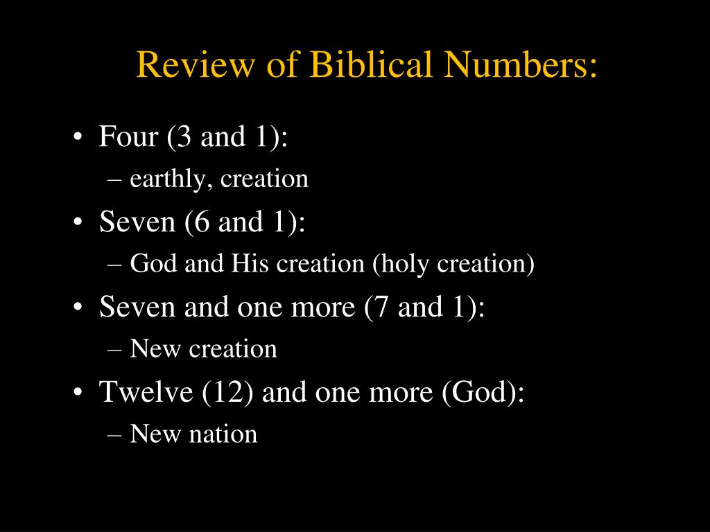 Review of Biblical Numbers: