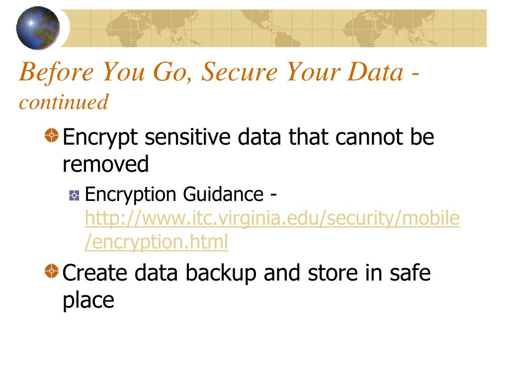 Before You Go, Secure Your Data -