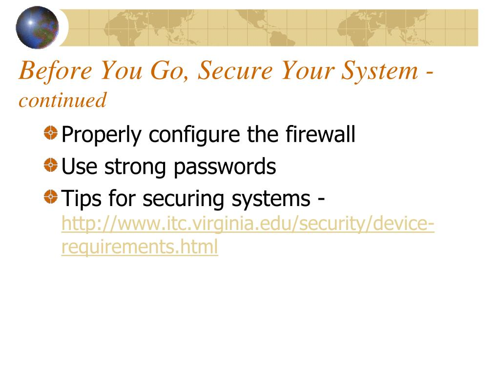 Before You Go, Secure Your System -