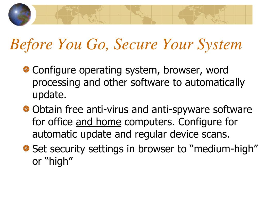 Before You Go, Secure Your System