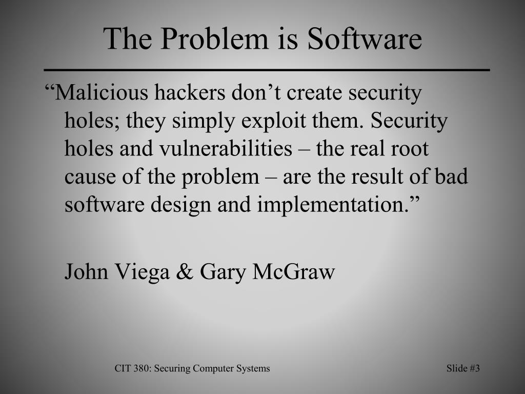 The Problem is Software