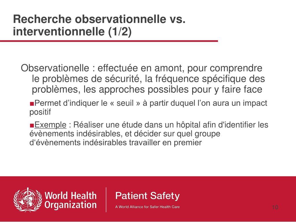 Recherche observationnelle vs. interventionnelle (1/2)