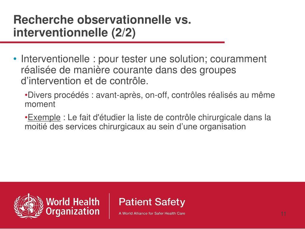 Recherche observationnelle vs. interventionnelle (2/2)