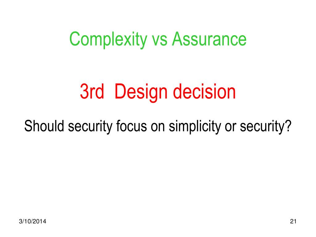 Complexity vs Assurance