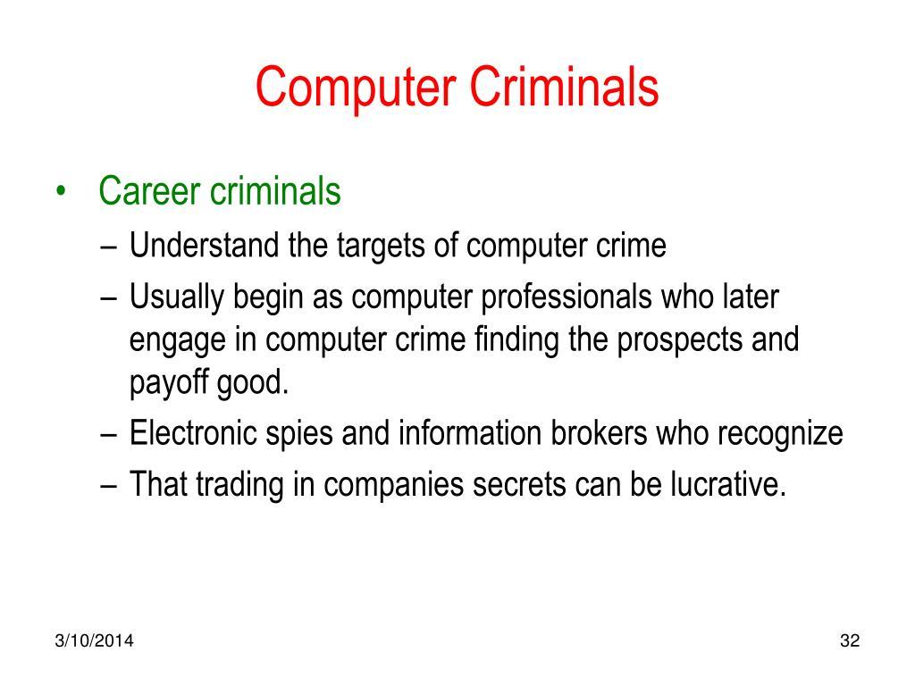 Computer Criminals