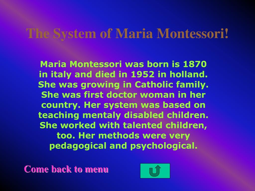 The System of Maria Montessori!