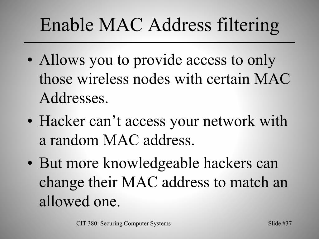 Enable MAC Address filtering